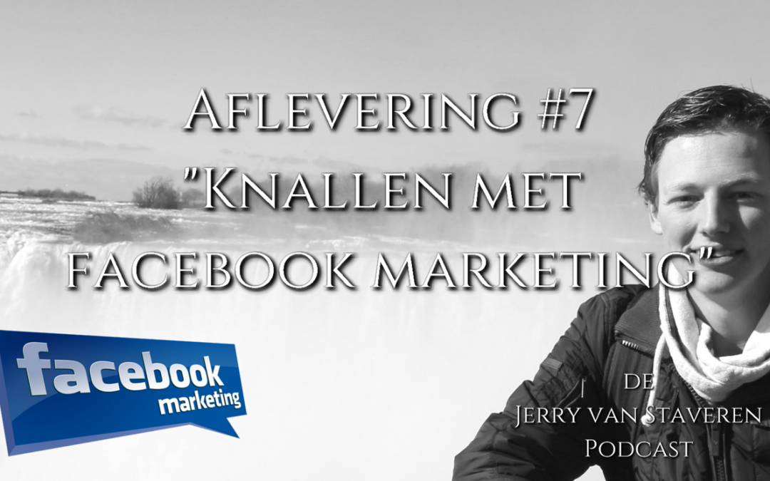 JVSP07 KNALLEN MET FACEBOOK MARKETING