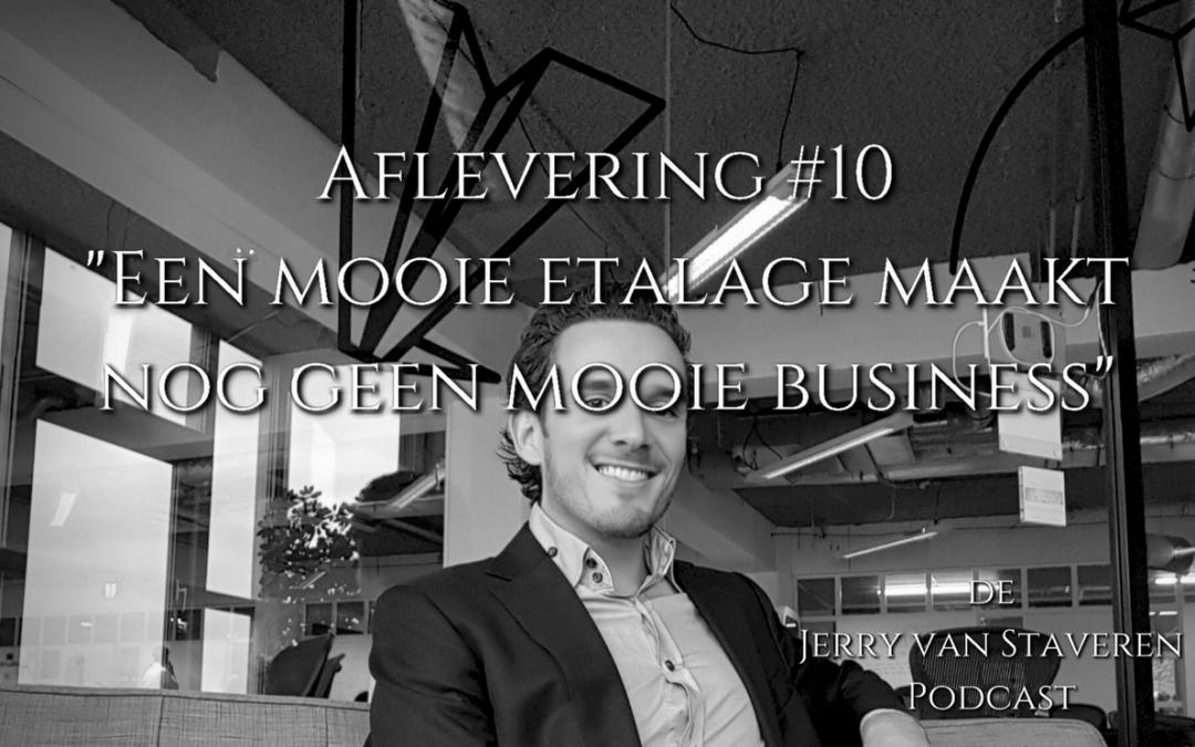 JVSP10 EEN MOOIE ETALAGE MAAKT NOG GEEN MOOIE BUSINESS