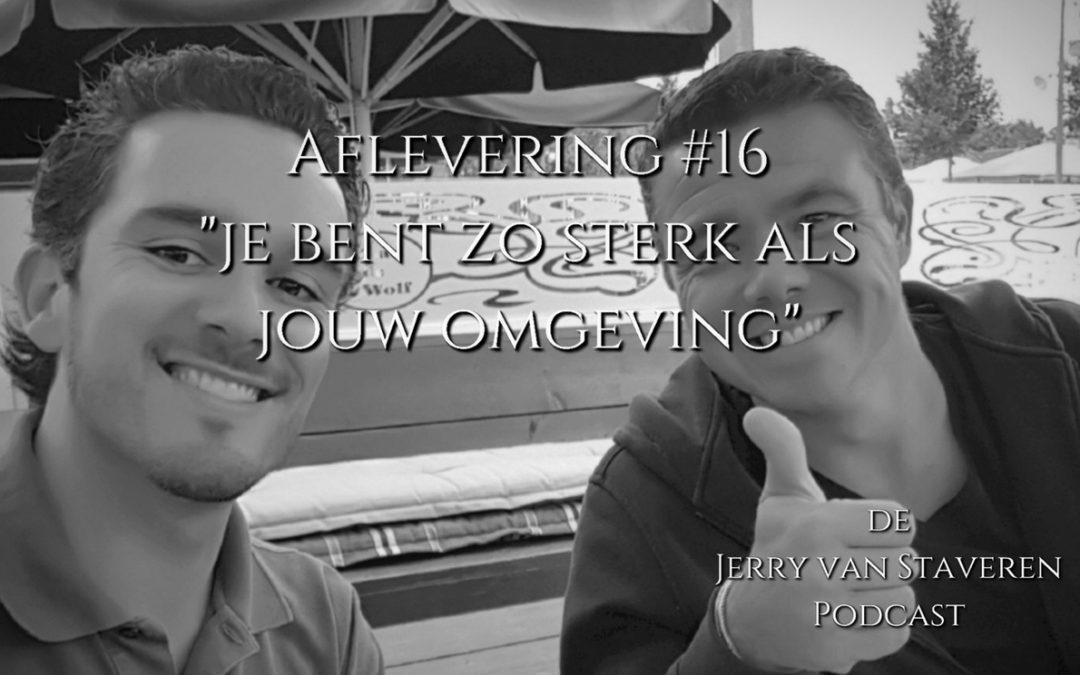JVSP16 JE BENT ZO STERK ALS JOUW OMGEVING